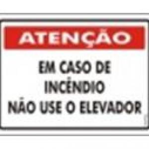 ATENÇÃO - Em Caso de Incêndio Não Use o Elevador - PS-226