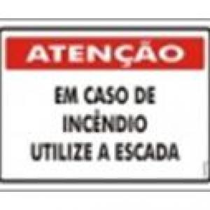 ATENÇÃO - Em Caso de Incêndio Utilize a Escada - PS-227